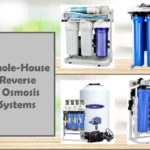 Top 4 Whole-House Reverse Osmosis Systems 2020: Reviews & Guide